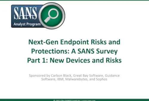 SANS Nex-Gen Endpoint Risk and Protection